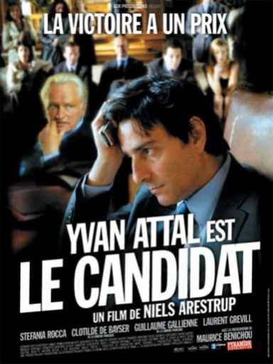 Le Candidat / réalisé par Niels Arestrup   Arestrup, Niels. Réalisateur