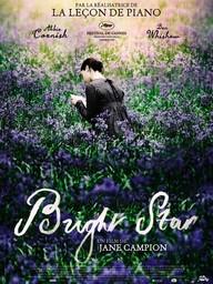 Bright star / réalisé par Jane Campion   Campion, Jane (1954-....). Auteur