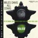 Walkin' / Miles Davis, trp | Davis, Miles (1926-1991). Musicien. Trompette