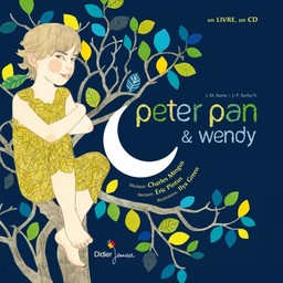 Peter Pan & Wendy / texte de James Matthew Barrie | Barrie, James Matthew (1860-1937). Auteur
