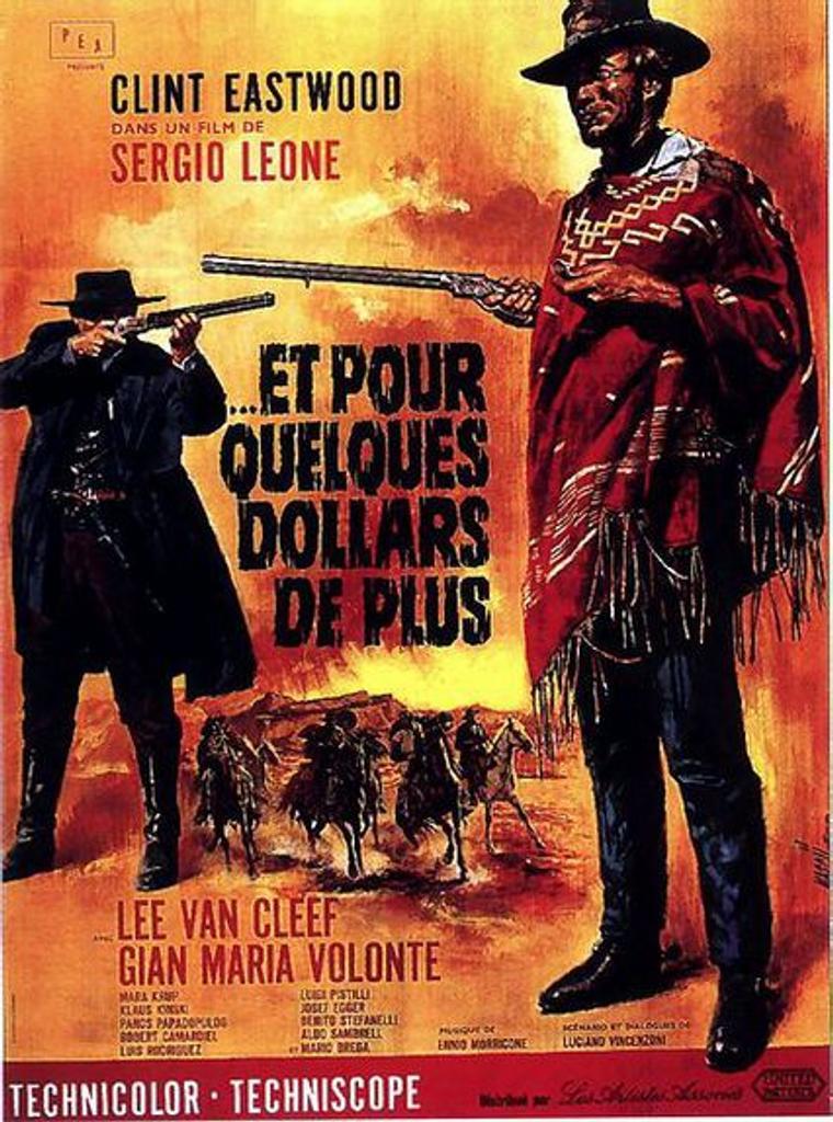 Et pour quelques dollars de plus / réalisé par Sergio Leone   Leone, Sergio (1929-1989). Réalisateur