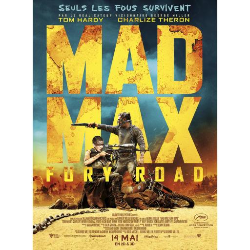 Mad Max : fury road / George Miller (1945), réal.   Miller, George (1945-....). Metteur en scène ou réalisateur