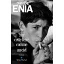 Sur cette terre comme au ciel : roman / Davide Enia | Enia, Davide (1974-....). Auteur