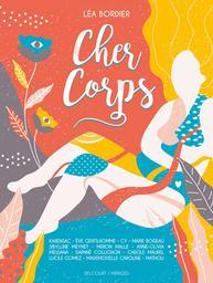 Cher corps / Léa Bordier | Bordier, Léa. Auteur