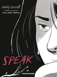 Speak / Emily Carroll | Carroll, Emily (1983-....). Auteur