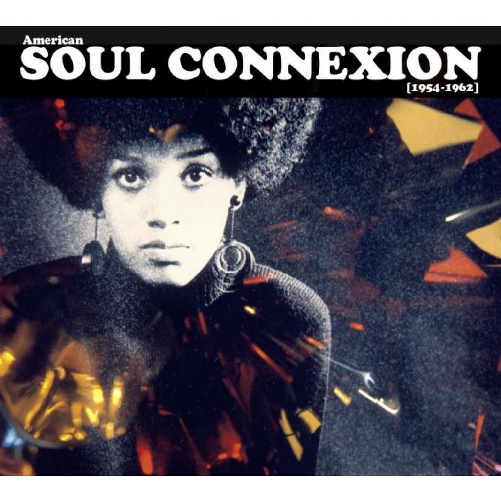 American soul connexion 1954-1962 / [compilation] |