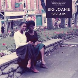 Sistahs / Big Joanie |