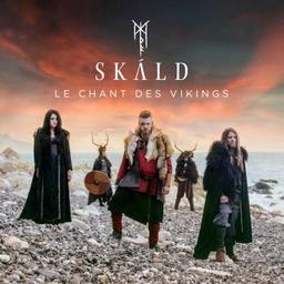 Le Chant des Vikings / Skald  |