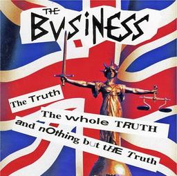 The truth the whole truth and nothing but the truth / The Business |