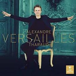 Versailles / Alexandre Tharaud, p  | Tharaud, Alexandre (1968-....). Interprète
