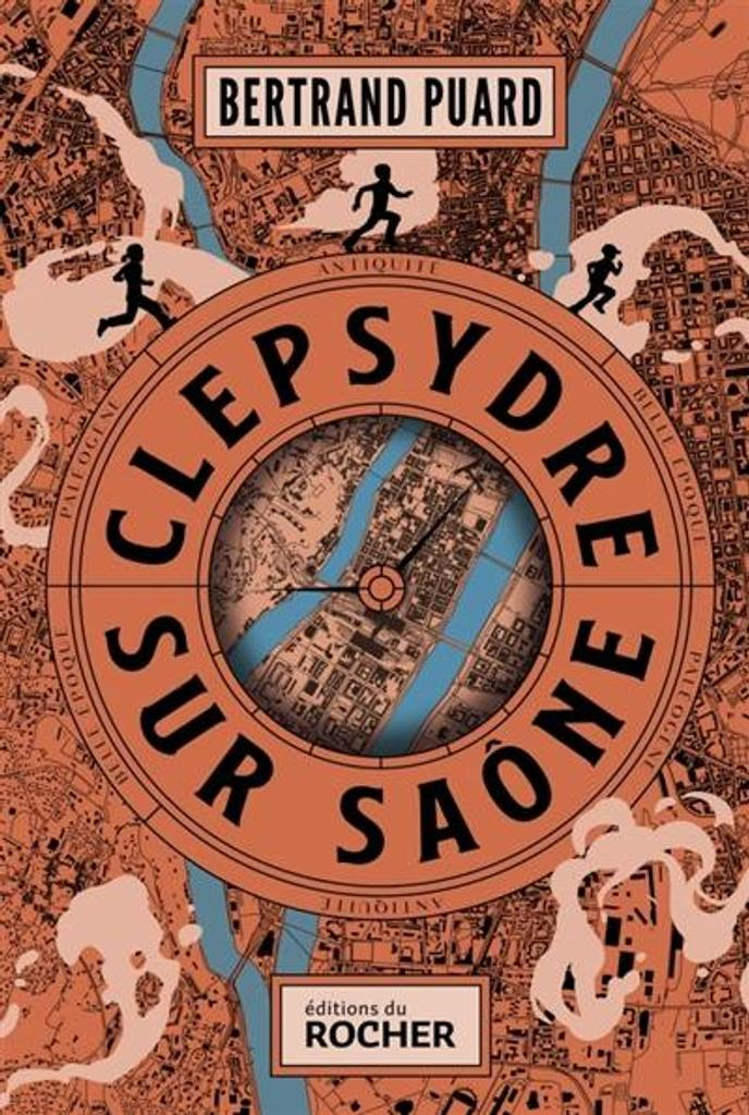 Clepsydre-sur-Saône / Bertrand Puard | Puard, Bertrand (1977-....). Auteur