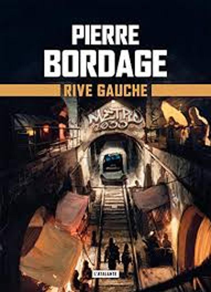 Rive gauche / Pierre Bordage | Bordage, Pierre (1955-....). Auteur