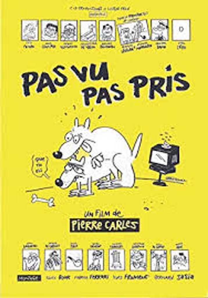 Pas vu pas pris / réalisé par Pierre Carles   Carles, Pierre. Auteur